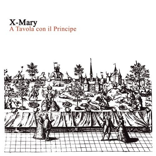 "Image of X-MARY ""A tavola con il principe"" Cd"
