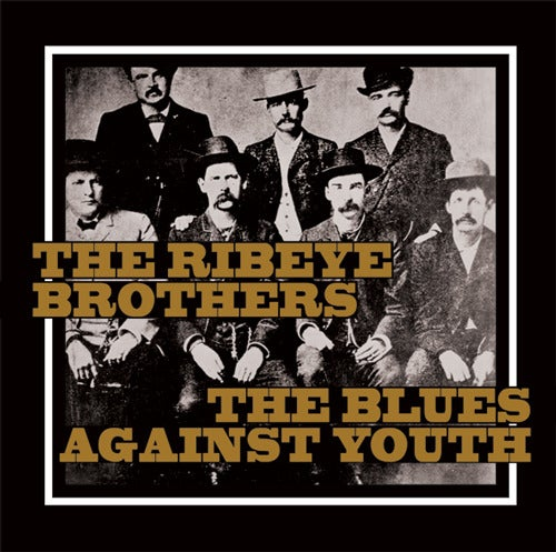 """Image of Split THE RIBEYE BROTHERS / THE BLUES AGAINST YOUTH Vinyl 7"""" ltd 300"""