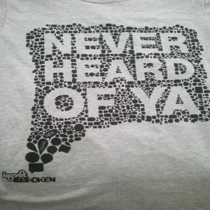 Image of Never Heard Of Ya T-Shirt - LIGHT GRAY w/ BLACK INK