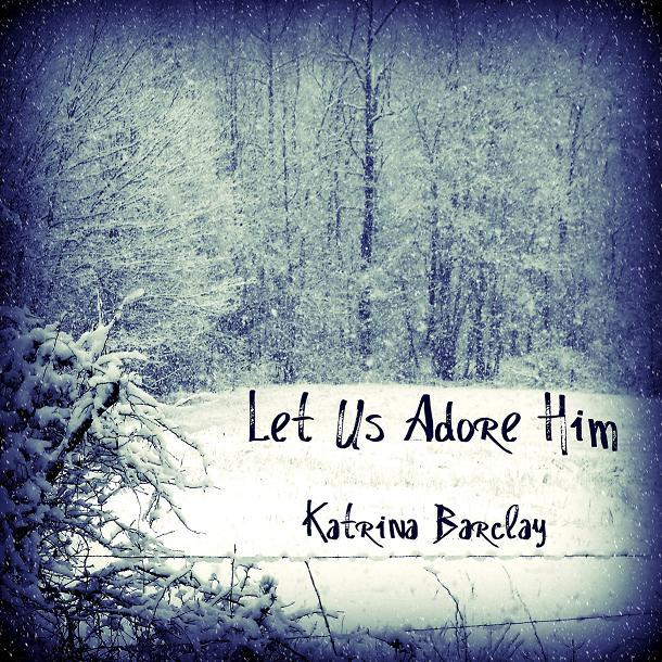 Image of Let Us Adore Him - Christmas EP