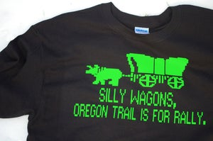 Image of Silly Wagons, Oregon Trail is for Rally Tee!