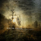 """Image of Valkiria """" here the day comes """" Digicd"""