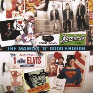 "Image of The Manges ""The Manges 'R' Good Enough"" REMASTERED LP!"