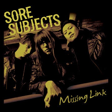 """Image of Sore Subjects """"Missing Link"""" 7"""""""