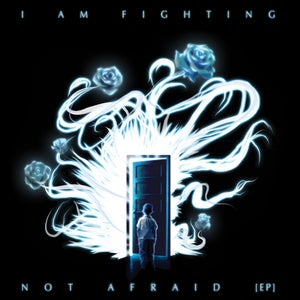 Image of NOT AFRAID EP (PREORDER)