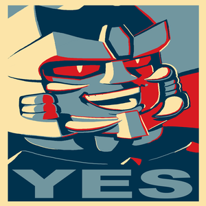 "Image of Megatron ""YES"" poster"