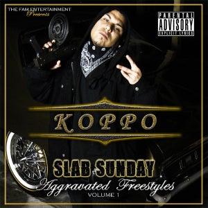 "Image of Koppo - ""Slab Sunday"" (Aggravated Freestyles Vol.1)"