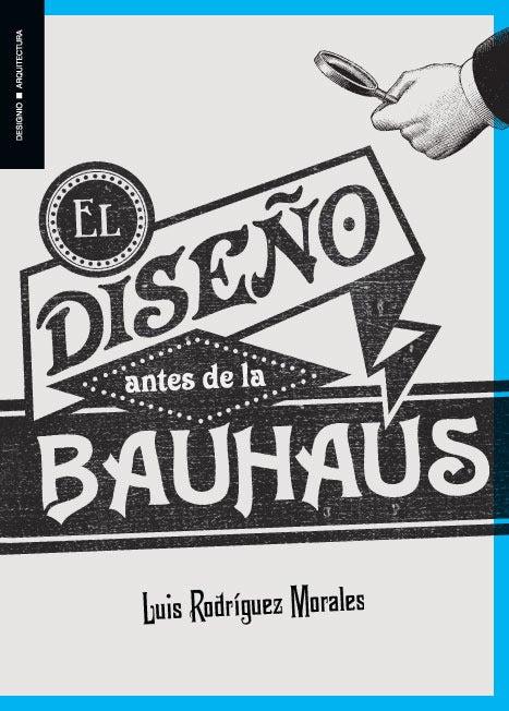 Image of El diseño antes de la Bauhaus
