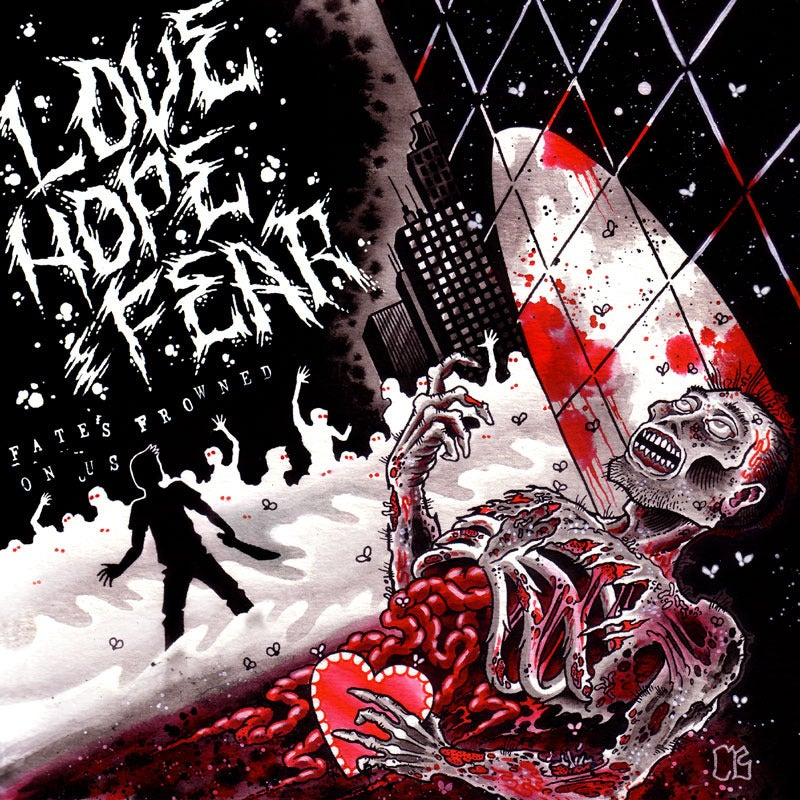 """Image of Love Hope And Fear - Fate's Frowned On Us 7"""""""