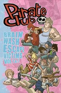 Image of Pirate Club: Brainwash Escape Victims