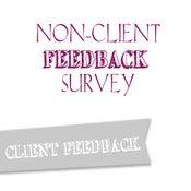 Image of Non Client Feedback Survey