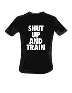 Image of Mens Shut Up and Train Blk/White Tshirt