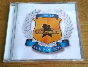 Image of DPCD004 :: Dub Police Present: Class Of 2011 CD