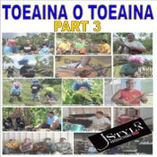 Image of TOEAINA O TOEAINA PART 3 - NEW