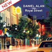 Image of Daniel Alan - Royal Street (CD)