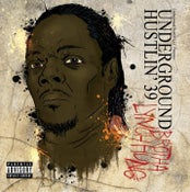 Image of Underground Hustlin 39 (hosted by Brotha Lynch Hung)