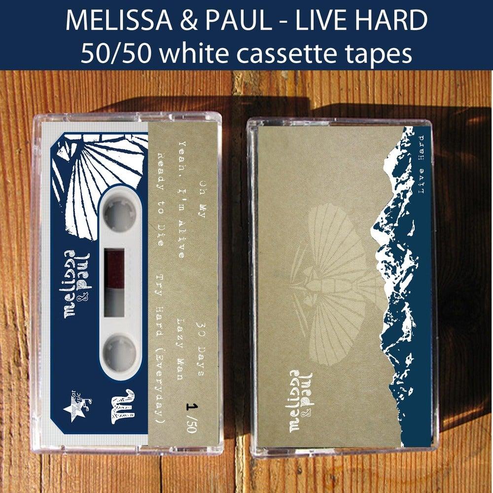 "Image of Melissa & Paul ""Live Hard"" cassette tape"