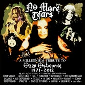 Image of No More Tears - A Millennium Tribute To Ozzy Osbourne