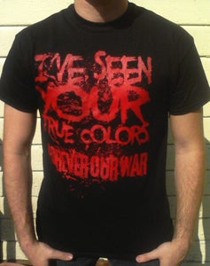 """Image of """"I've seen your true colors"""" Tee"""