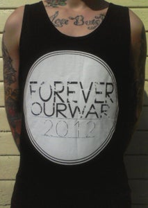"""Image of """"Forever Our War 2012"""" Tank-top"""