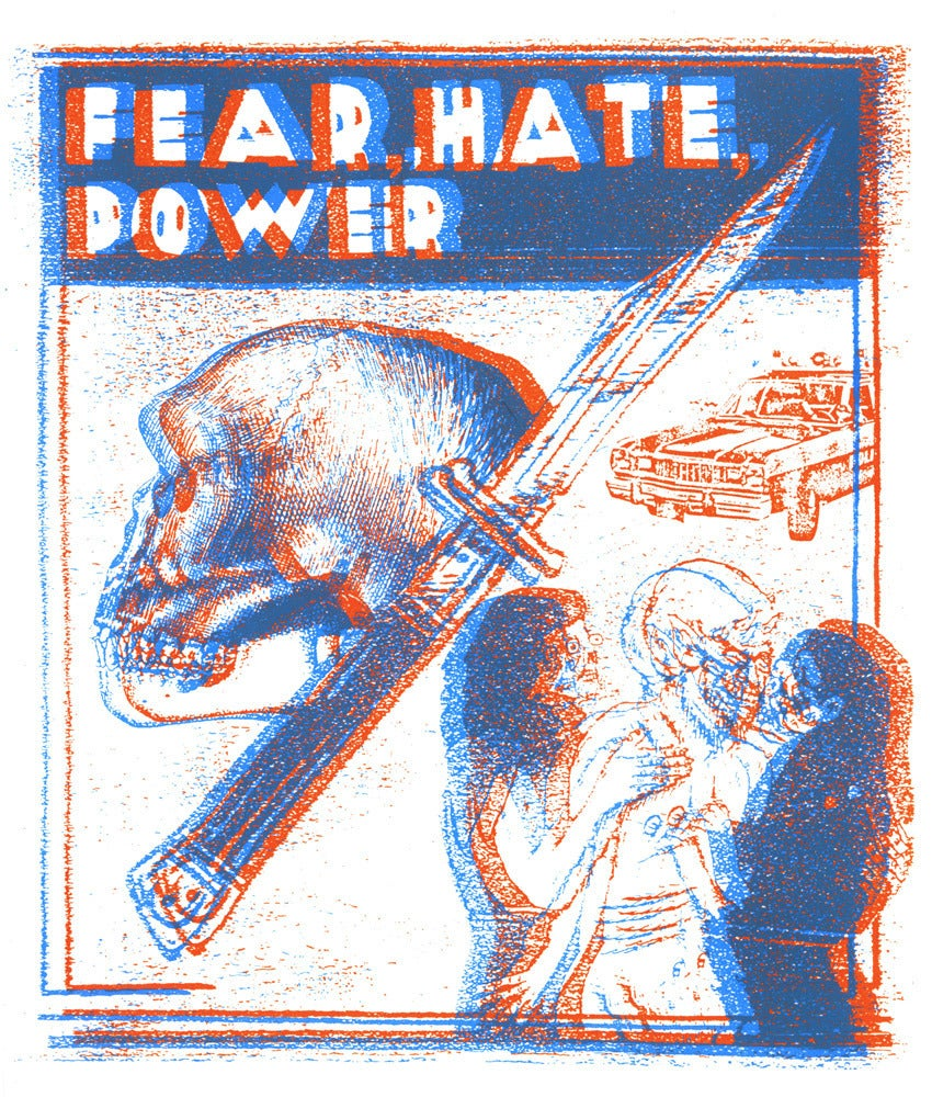 Image of FEAR, HATE, POWER