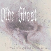 "Image of ""If We Ever Get Out of This Alive..."" EP"