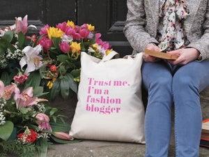 "Image of ""Trust me, I'm a fashion blogger"""