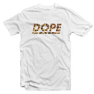 Image of OH SO DOPE | LEOPARD STYLE DOPE (T-Shirt)