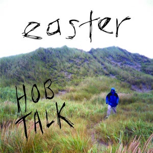 Image of Hob Talk EP