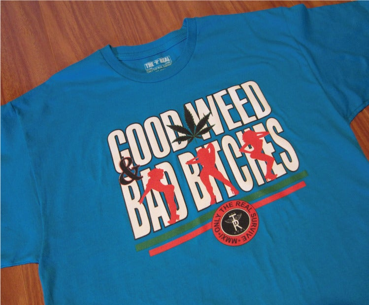 Image of (GWBB) - Good Weed & Bad Bitches T-Shirt