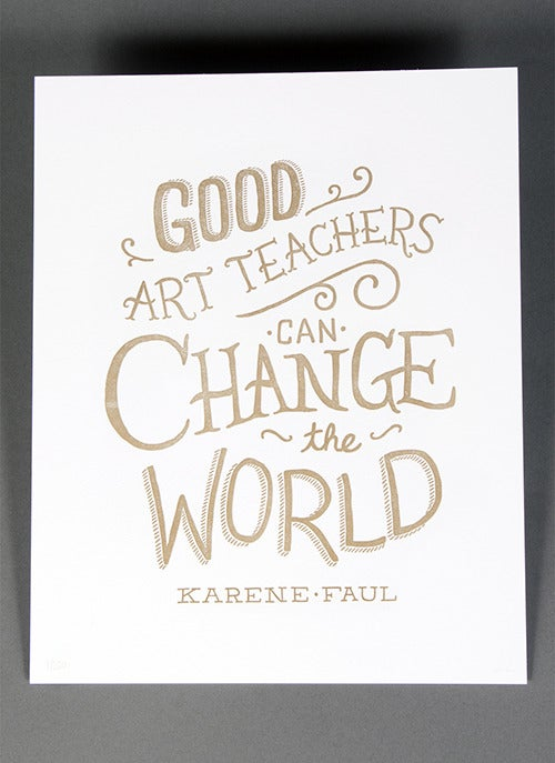 Image of Good Art Teachers Can Change The World - White