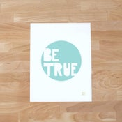 Image of Be True
