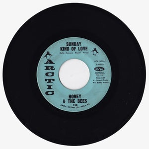 """Image of Honey & The Bees 'Sunday Kind Of Love/Baby, Do That Thing' 7"""""""