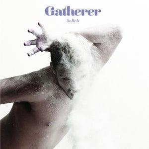 Image of GATHERER 'SO BE IT' CD