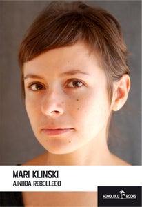 "Image of ""MARI KLINSKI"" de Ainhoa Rebolledo (Crónicas)"