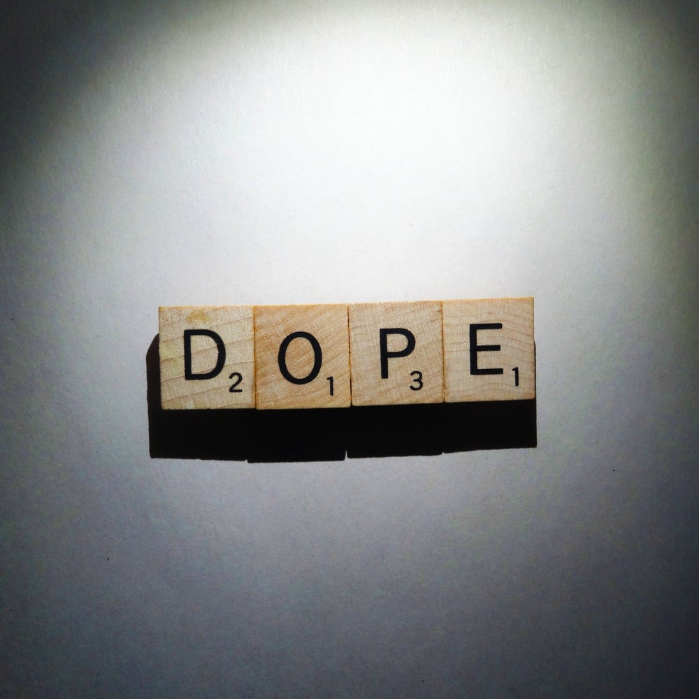 Image of DOPE!