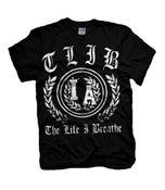 """Image of The Life I Breathe """"TLIB"""" Shirt"""