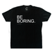 Image of Be Boring