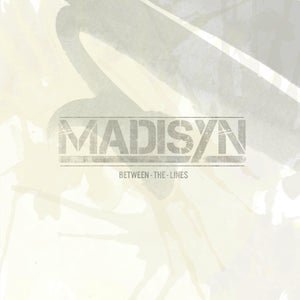 "Image of MADISYN'S NEW EP ""BETWEEN THE LINES"""