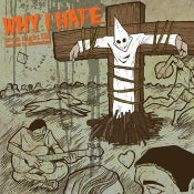 "Image of Why I Hate - Prom Night III : Murder in Mississippi - 7"" Vinyl"