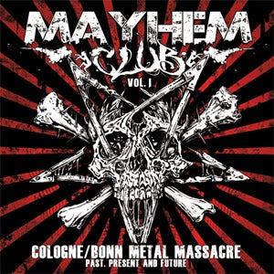 Image of Mayhem Club Vol.1 Cologne / Bonn Metal Massacre - 2CD