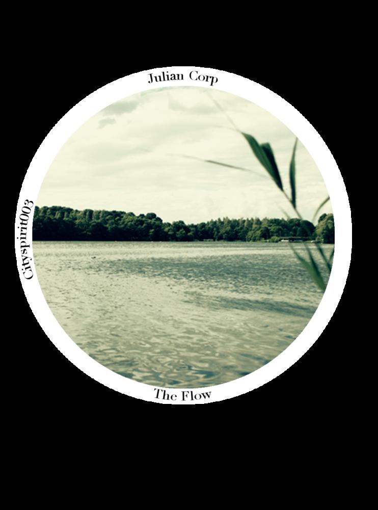 Image of Julian Corp - The Flow - (Original Mix) - Cityspirit003