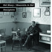 Image of HELL MONEY / MEANWHILE, IN HELL - Hemispheres (CSR04)