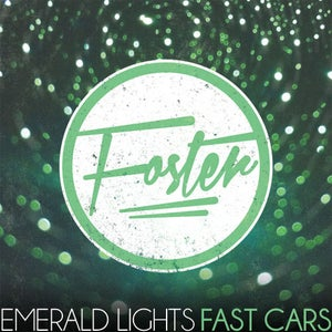 Image of Emerald Lights, Fast Cars EP