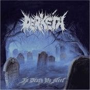 """Image of Derketa - """"In Death We Meet"""" CD    2012 NEW RELEASE!!!"""