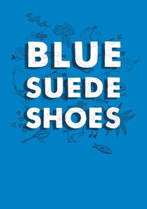Image of Blue Suede Shoes