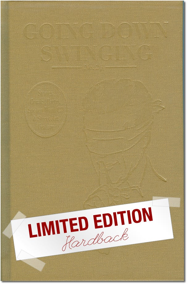 Image of Going Down Swinging #26 Limited Edition Hard Cover