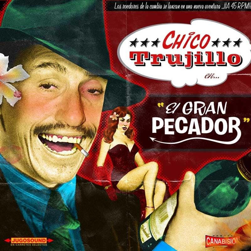 Chico Trujillo Ec025 7 Quot 45rpm Electric Cowbell Records