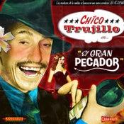 """Image of Chico Trujillo (EC025) 7"""" 45RPM"""