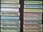 Image of What the Fitment Small stickers (3/4″ x 6″)